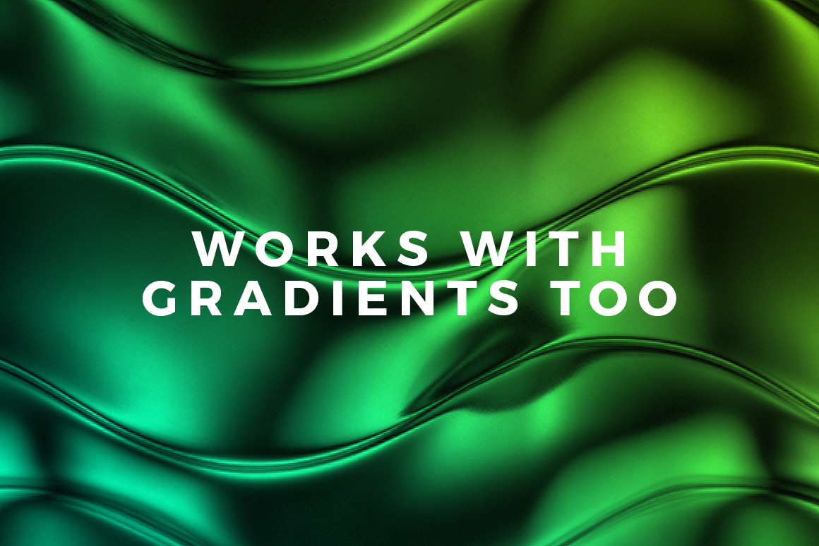 Works with gradients too!