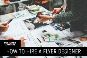 How To Hire a Flyer Designer