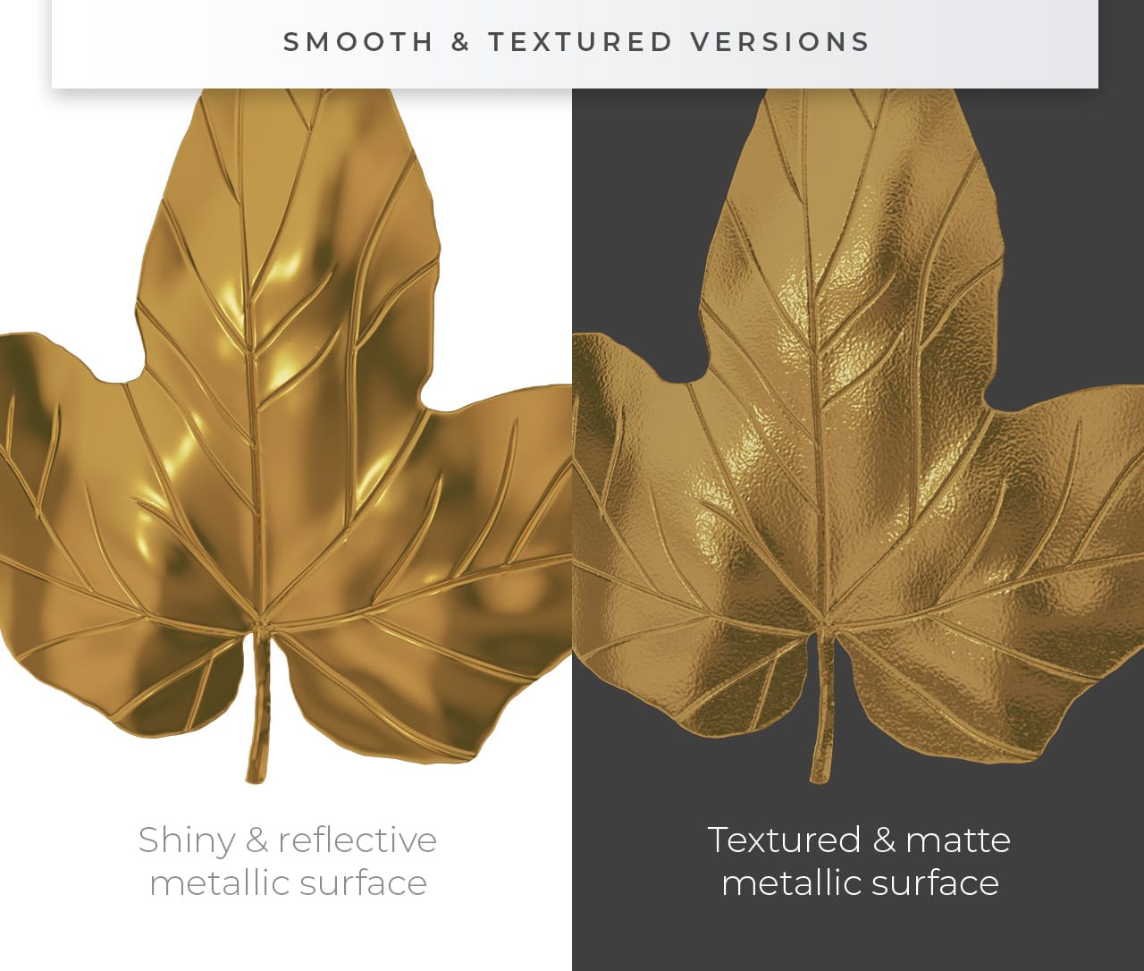 Smooth & Textured Versions